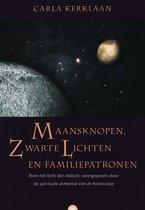 Maansknopen, zwarte lichten en familiepatronen