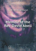 Memoir of the Rev. David Abell