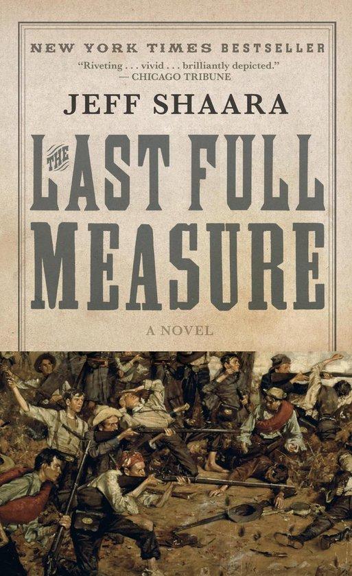 Boek cover The Last Full Measure van Jeff Shaara (Paperback)
