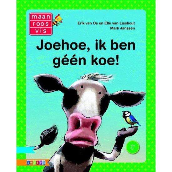 Maan Roos Vis - Joehoe ik ben geen koe! - Erik van Os  