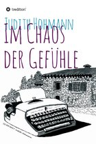 Boek cover Im Chaos der Gefühle van Judith Hohmann