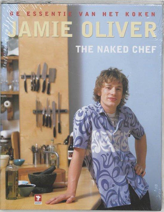 Boek cover Jamie Oliver The Naked Chef van Jamie Oliver (Hardcover)
