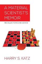 A Material Scientist's Memoir