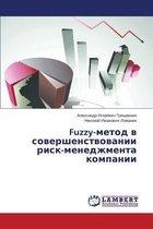 Fuzzy-Metod V Sovershenstvovanii Risk-Menedzhmenta Kompanii
