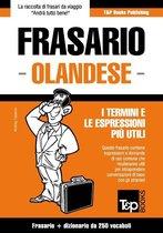 Frasario Italiano-Olandese e mini dizionario da 250 vocaboli