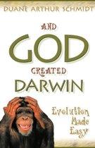 And God Created Darwin