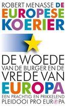 De Europese koerier. De woede van de burger en de vrede van Europa