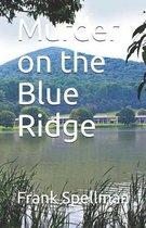 Murder on the Blue Ridge