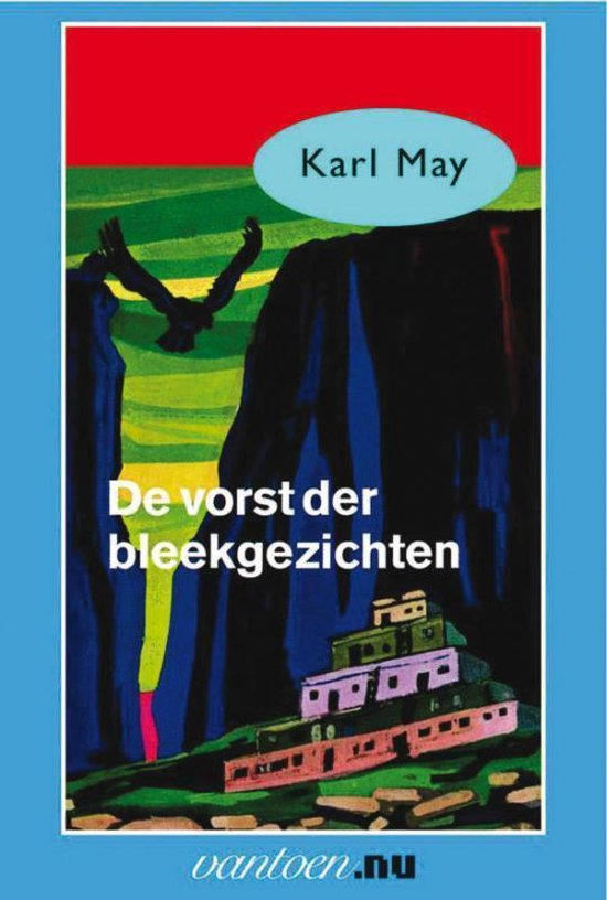 Karl May 46 - De vorst der bleekgezichten - Karl May | Fthsonline.com