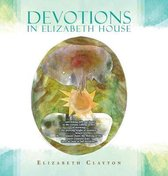 Devotions in Elizabeth House