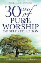 30 Days of Pure Worship and Self Reflection