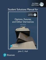 Student Solutions Manual for Options, Futures, and Other Derivatives, Global Edition