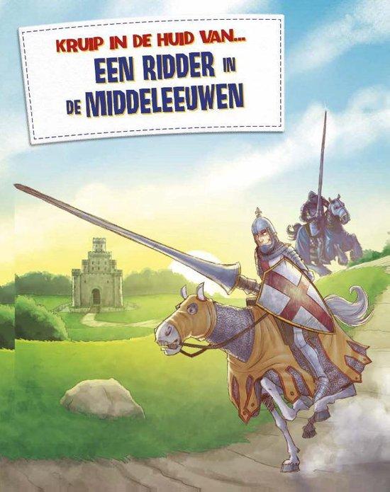 Kruip in de huid van... - Een ridder in de Middeleeuwen