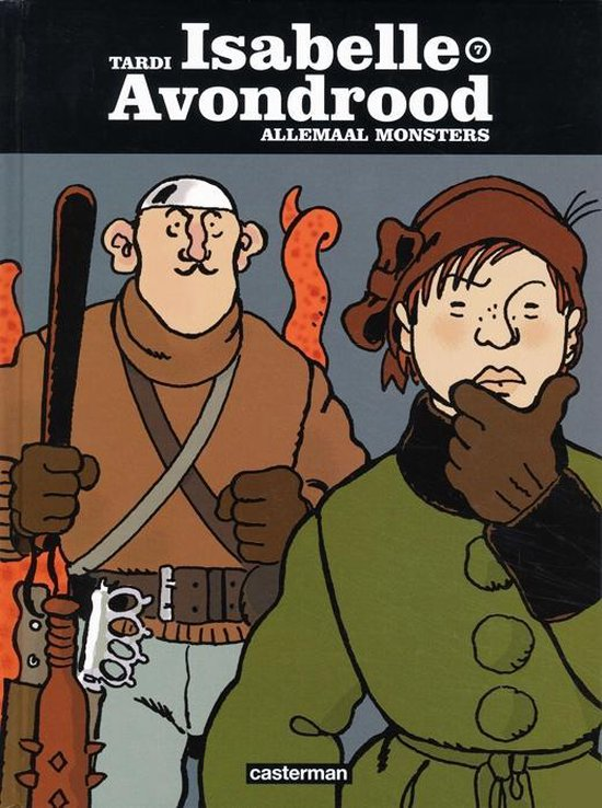 Isabelle avondrood hc07. allemaal monsters - Jacques Tardi |