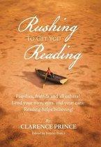 Rushing to Get You Reading