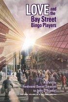 Love and the Bay Street Bingo Players