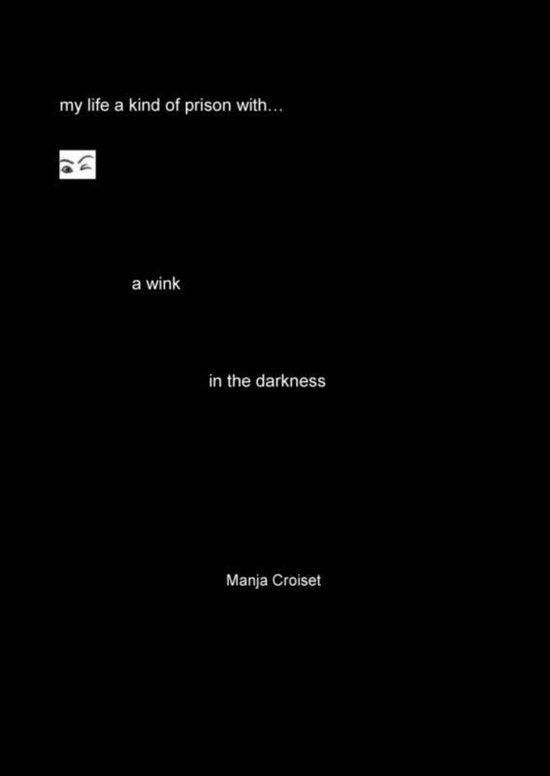 A wink in the darkness - Manja Croiset | Fthsonline.com
