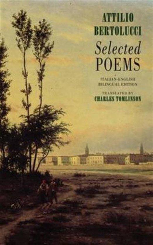Boek cover Selected Poems van Attilio Bertolucci (Paperback)