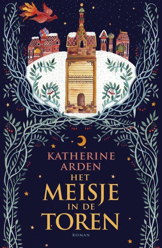 Winternacht 2 - Het meisje in de toren - Katherine Arden  