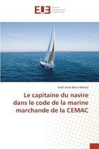 Le Capitaine Du Navire Dans Le Code de la Marine Marchande de la Cemac
