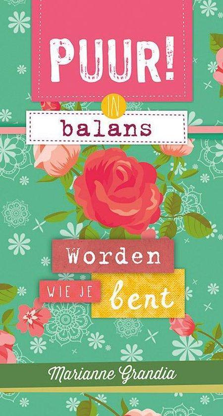 IN BALANS - WORDEN WIE JE BENT - Marianne Grandia | Readingchampions.org.uk