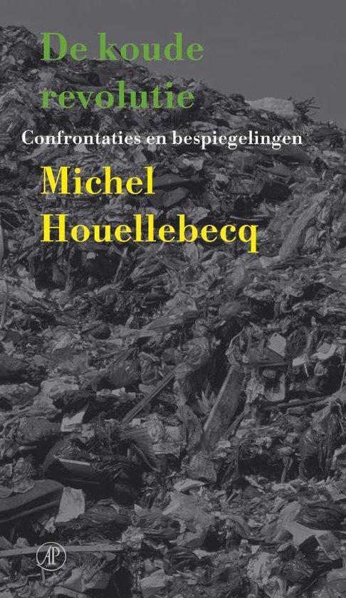 De koude revolutie - Michel Houellebecq |