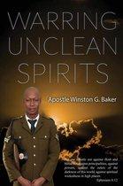 Warring Unclean Spirits