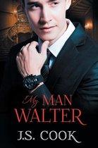 My Man Walter