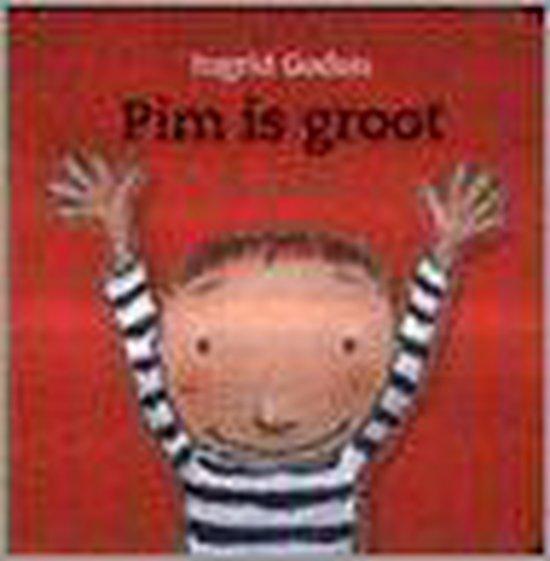Pim Is Groot - Ingrid Godon |