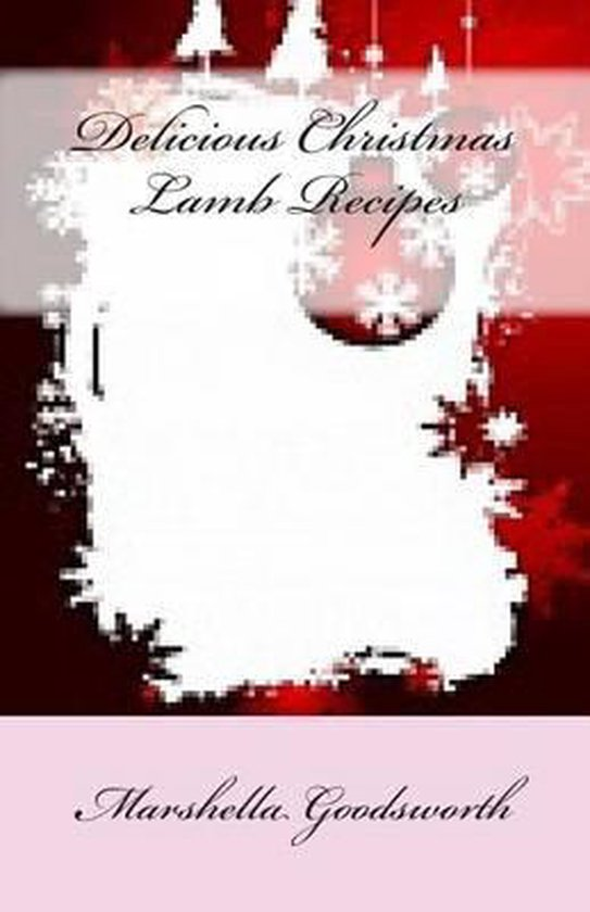 Delicious Christmas Lamb Recipes