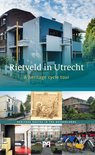 Rietveld in Utrecht. A heritage cycle tour