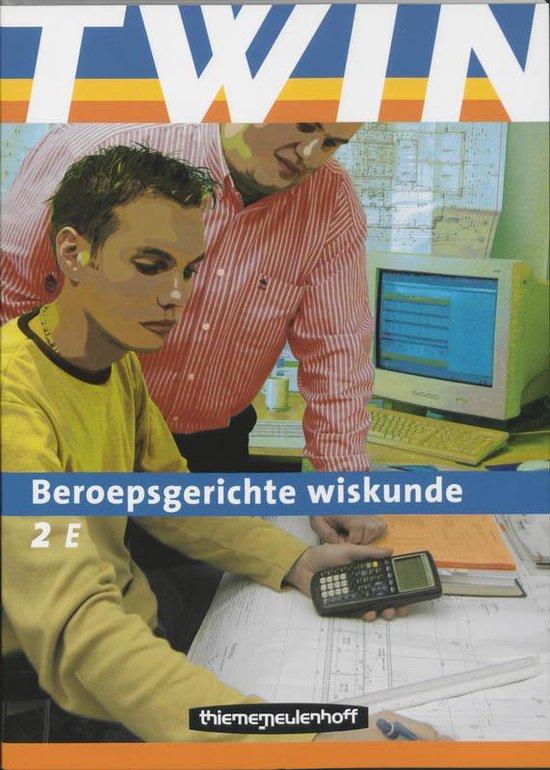 Twin Beroepsgerichte Wiskunde / 2 E - van der Kooij |
