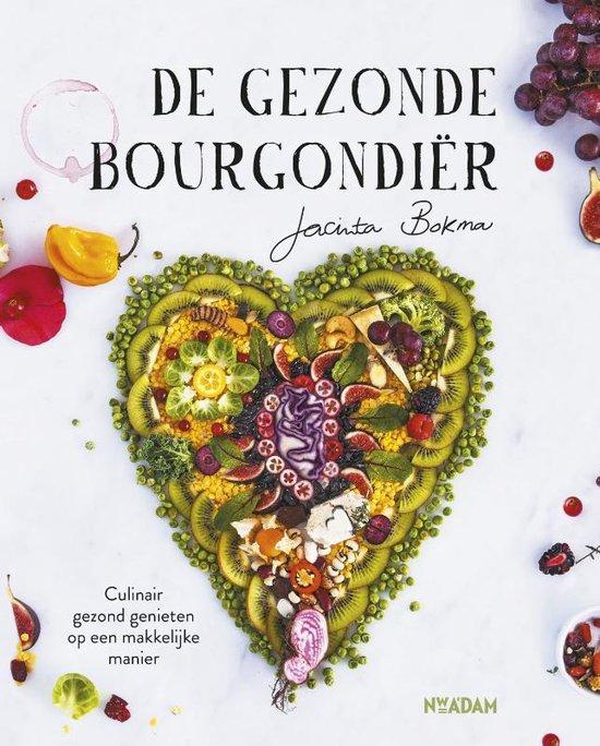 De gezonde Bourgondiër - Jacinta Bokma | Fthsonline.com