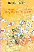 Wonderlijke Verhaal Van Hendrik Meier