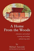 A Home From the Woods
