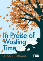 Afbeelding van In Praise of Wasting Time