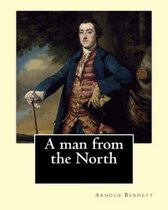 A Man from the North. by