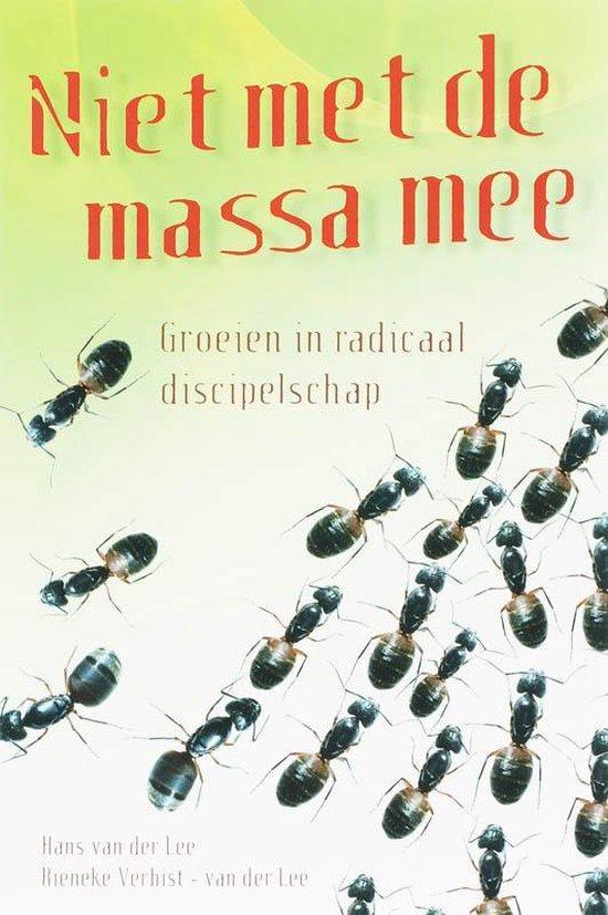 Niet Met De Massa Mee - H. van der Lee | Fthsonline.com