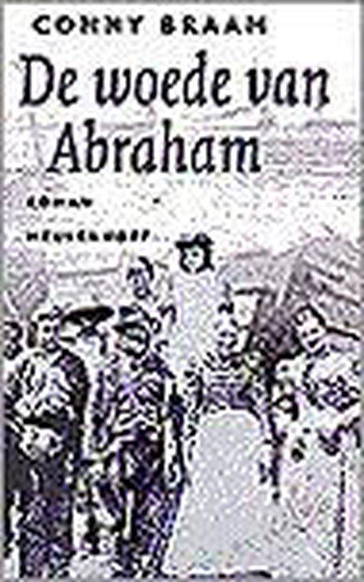 De Woede Van Abraham - Conny Braam |