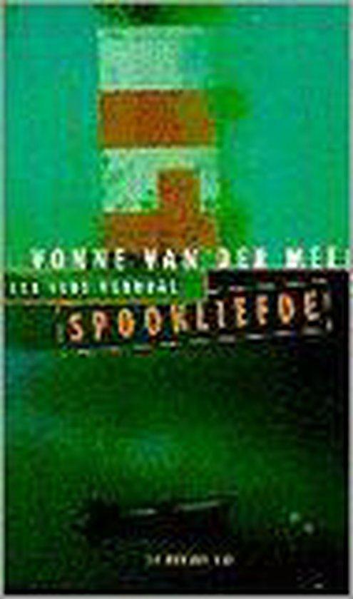 SPOOKLIEFDE - Olga van der Meer |