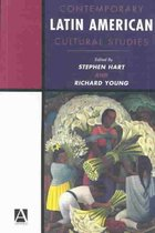 Contemporary Latin American Cultural Studies