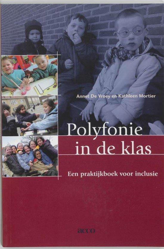 Polyfonie In De Klas - Annet De Vroey |