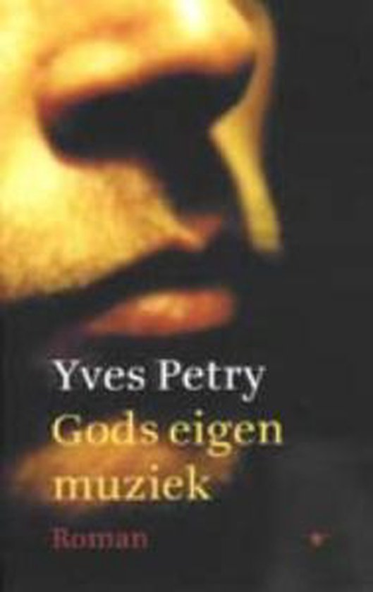 Gods eigen muziek - Yves Petry  