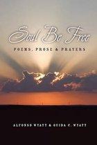 Soul Be Free