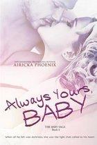 Always Yours, Baby