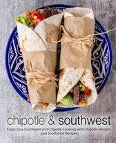 Chipotle & Southwest