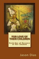 For Love of Their Children