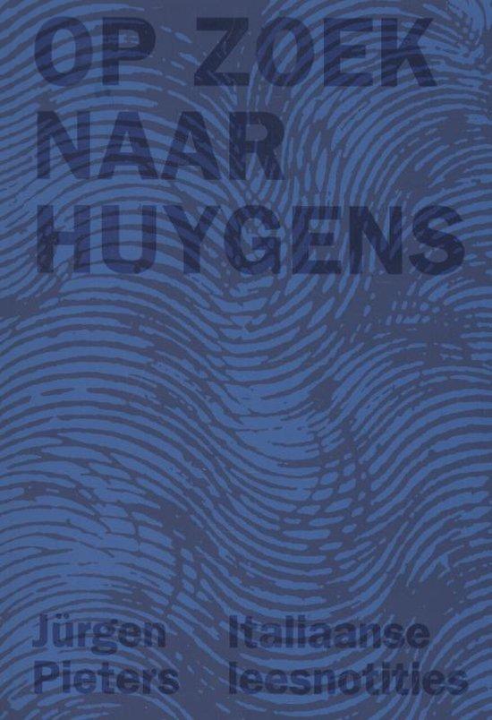 Op zoek naar Huygens - J�rgen Pieters | Fthsonline.com