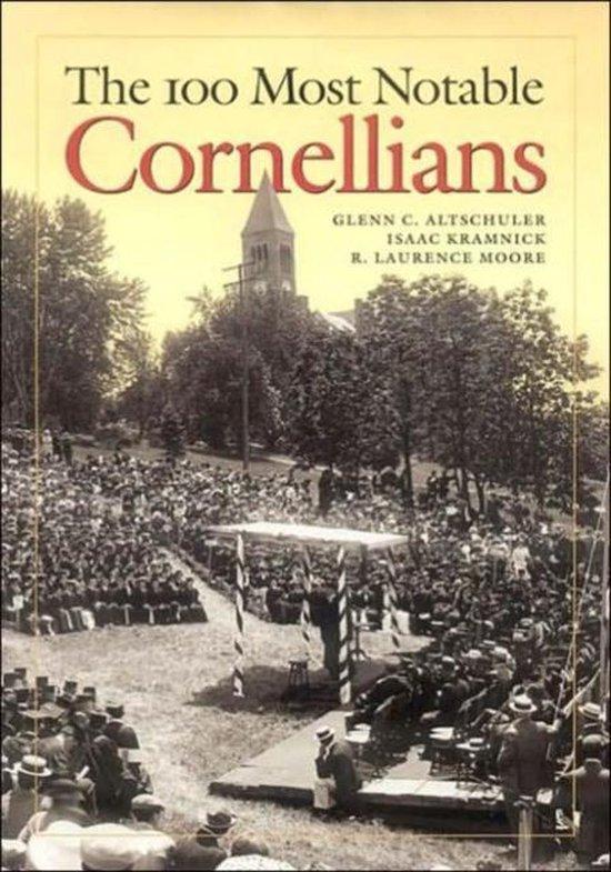 Boek cover The 100 Most Notable Cornellians van Glenn C. Altschuler (Hardcover)