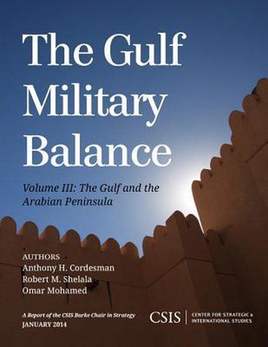 Boek cover The Gulf Military Balance van Anthony H. Cordesman (Paperback)